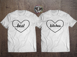 Best Bitches shirts, Bitch 1 and Bitch 2 T-shirts, Tumblr Shirts, Bitche... - $19.68 CAD