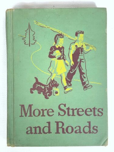Primary image for Basic Readers MORE STREETS AND ROADS 1946 Vintage Edition *READ*
