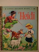 """470 A LITTLE GOLDEN BOOK """" HEIDI """" 1954 [Hardcover] [Jan 01, 1954] JOHAN... - $9.81"""