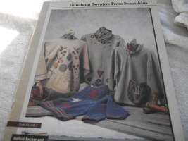 Turnabout Sweaters From Sweatshirts Book - $7.00