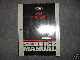1995 Lincoln Mark VIII Service Repair Shop Manual OEM DEALERSHIP FACTORY... - $128.65