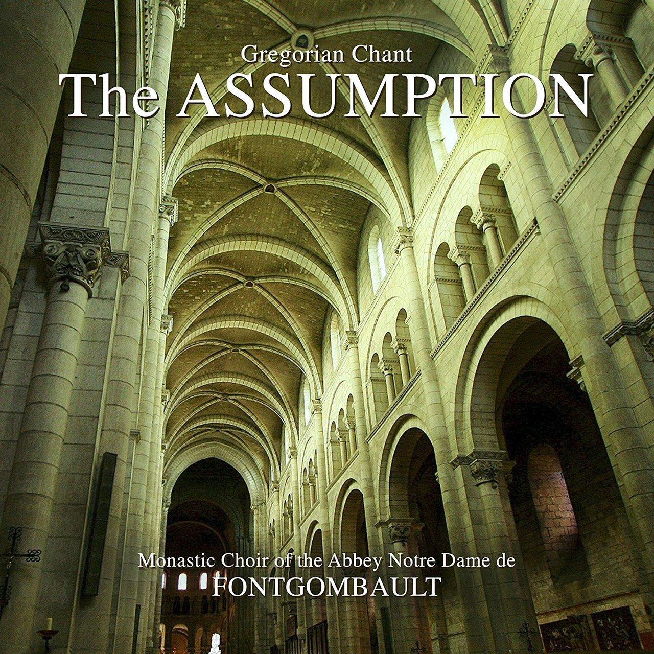 The assumption   gregorian chant by monastic choir of the abbey notre dame de fontgombault