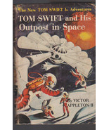 Tom Swift Jr & His Outpost in Space HC DJ #6 Victor Appleton II - $16.00
