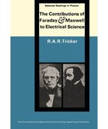 The Contributions of Faraday and Maxwell to Electrical Science [Paperbac... - $33.43
