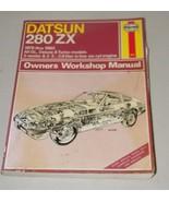 Nissan 280ZX 1979 thru 1983 Owners Workshop Manual Haynes 16562 Repair 1... - $23.01