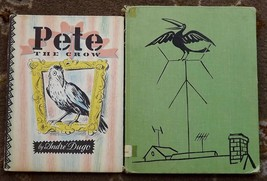 Cyrano the Crow by Don Freeman 1960, Pete the Crow by Andre Dugo 1949 - $12.00