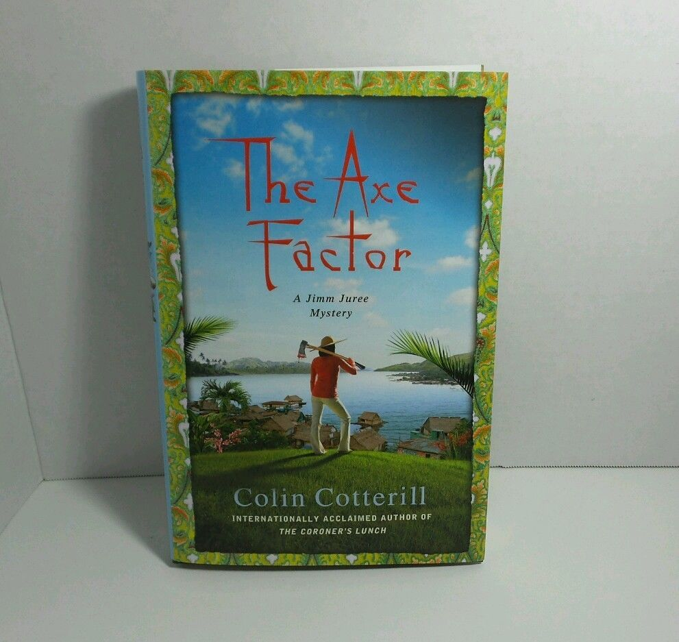 Jimm Juree Mysteries: The Axe Factor by Colin Cotterill (2014, Hardcover)
