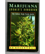 Marijuana Grower's Handbook The Indoor High Yield Guide - $31.67