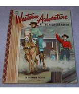 A Bonnie Book Western Adventure at the Wild Cat Ranch - $7.95