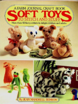 Farm Journal Craft Book SOFT TOYS to Stitch and Sew Hardcover - $11.70