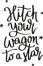 Hitch Your Wagon to a Star 11 x 16 Vinyl Wall Art Decal by Scripture Wall Art. G - $7.18