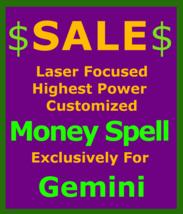Billionaire Customized High Magick for Gemini & Money Love Protection Spell - $119.50