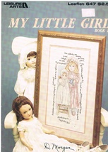 Leisure Arts Leaflet 647 My Little Girl Counted Cross Stitch Pattern Chart - $4.99