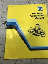 Suzuki RM125X RM250X RM465X RM Race Preparation Manual OEM FACTORY - $69.25