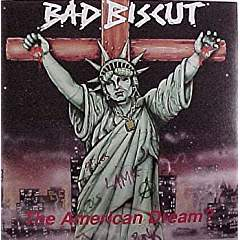 The American Dream by Bad Biscut Cd