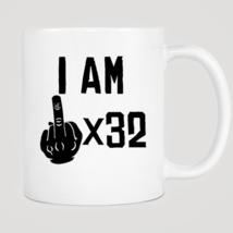 I Am Middle Finger Times 32 Years Old Mug - $12.99