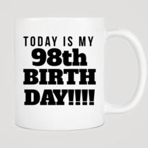Today Is My 98th Birthday Mug - ₨843.40 INR