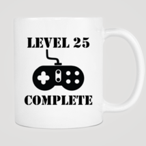 Level 25 Complete 25th Birthday Mug - $12.99