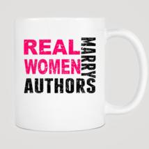 Real Women Marry Authors Mug - $12.99