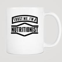Trust Me I'm A Nutritionist Mug - ₨843.40 INR