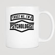 Trust Me I'm A Psychologist Mug - ₨843.40 INR