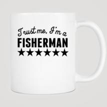 Trust Me I'm A Fisherman Mug - $12.99