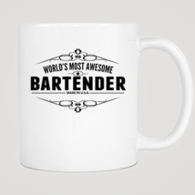 World's Most Awesome Bartender Mug - $12.99