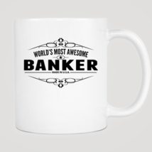 World's Most Awesome Banker Mug - ₨843.40 INR