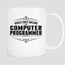 World's Most Awesome Computer Programmer Mug - ₨843.40 INR
