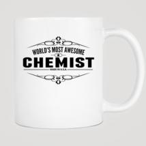 World's Most Awesome Chemist Mug - $12.99