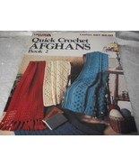 Quick Crochet Afghans Book 2 - $5.00