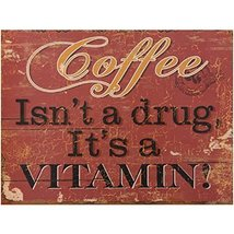 Coffee Isn't A Drug It's A Vitamin? Home Decoration Red Wood Sign By mei... - $20.99