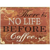 Decorative Wood Wall Hanging Sign There Is No Life Before Coffee  - $26.58