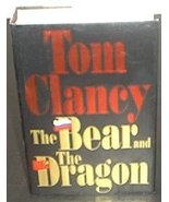 The Bear and the Dragon [Hardcover] Tom Clancy - $2.55