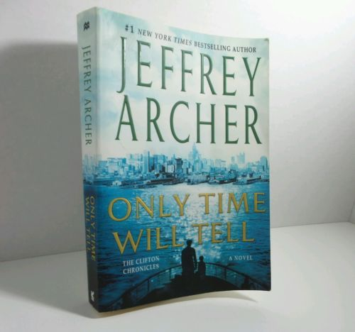 Only Time Will Tell (The Clifton Chronicles), Archer, Jeffrey Softcover