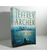 Only Time Will Tell (The Clifton Chronicles), Archer, Jeffrey Softcover - $9.75