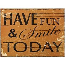Decorative Wood Wall Hanging Sign Have Fun & Smile Today Brown, Black Ho... - $19.85