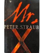 Mr. X Peter Straub 1999 Hardcover [Hardcover] Peter Straub - $4.01