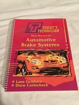 Today's Technician :Shop Manual for Automotive Brake Systems by Lane Eic... - $10.69
