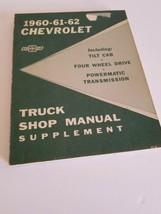 1960-61-62 Chevrolet Truck Shop Manual Supplement - $14.01