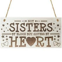 Sisters By Heart Wooden Hanging Plaque Best Friends Gift Friend Sign