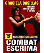 Combat Escrima #2 Locks Takedowns & Control Women FMA DVD Graciela Casillas - $19.99
