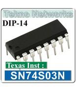TI-  SN74S03N Quad 2-Input NAND gates -4pcs [ 7... - $1.35