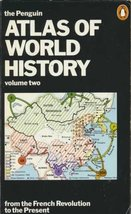 02 Penguin Atlas Of World History (Reference Books) (v. 2) [Jan 03, 1978] Kin...