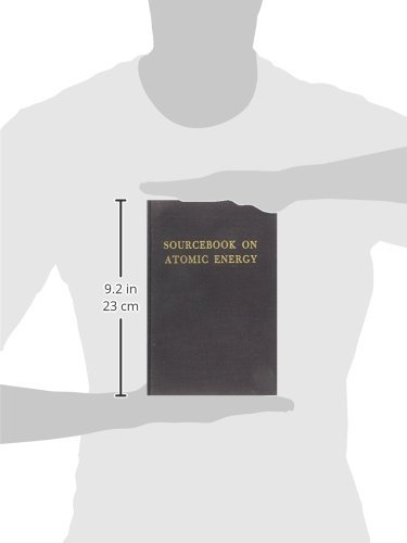 Sourcebook on Atomic Energy [Hardcover] [Jul 01, 1979] Glasstone, Samuel