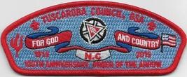 Tuscarora Council Lodge 296 2015 100th Anniversary CSP (C) - $11.88
