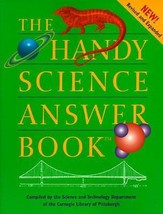 The Handy Science Answer Book Carnegie Library of Pittsburgh Staff Scien... - $29.08