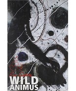 Wild Animus : A Novel by Rich Shapero (2004, Hardcover) - $4.85