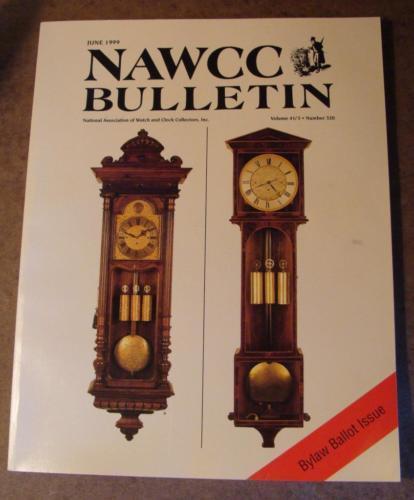 NAWCC Bulletin #320 June 1999 Automata Swiss Std Watches Vienna Regulators V. 41
