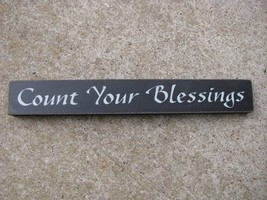 Primitive Decor  10524G - Count Your Blessings Sign   - $4.95